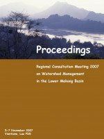 Regional Consultation Meeting on Watershed Management in the LMB: Workshop Proceedings
