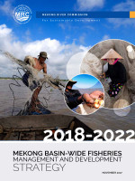 Mekong Basin-Wide Fisheries Management and Development Strategy 2018-2022