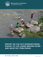 Report on the 2017 Biomonitoring Survey of the Lower Mekong River Basin and Selected Tributaries