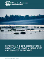 Report on the 2015 Biomonitoring Survey of the Lower Mekong River and Selected Tributaries