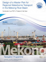 Design of a Master Plan for Regional Waterborne Transport in the Mekong River Basin (Volume 1)