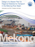 Design of a Master Plan for Regional Waterborne Transport in the Mekong River Basin (Volume 2)