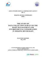 JICA and MRC's Study on Data Collection Survey on the Basin Management and Environmental Conservation in Mekong River Basin: Inception Report