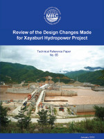 Review of the Design Change Made for Xayaburi Hydropower Project: A Technical Reference Paper