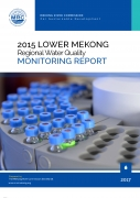 2015 Lower Mekong Regional Water Quality Monitoring Report cover