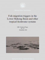 Fish Migration Triggers in the Lower Mekong Basin and other Tropical Freshwater Systems