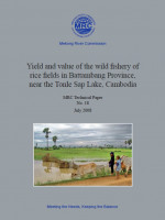 Yield and Value of the Wild Fishery of Rice Fields in Battambang Province, Near the Tonle Sap Lake, Cambodia