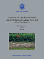Bio-Monitoring Survey of the Lower Mekong River Bain and Selected Tributaries 2007