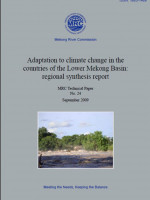 Adaptation to Climate Change in the Countries of the Lower Mekong River Basin: Regional Synthesis Report