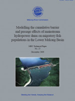 Modeling the Cumulative Barrier and Passage Effects of Mainstream Hydropower Dams on Migratory Fish Populations in the LMB